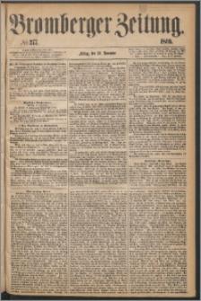 Bromberger Zeitung, 1869, nr 277