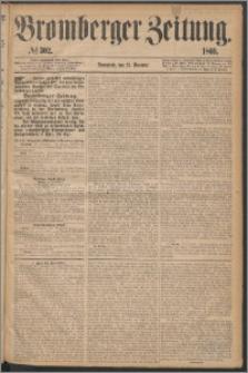 Bromberger Zeitung, 1869, nr 302
