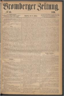 Bromberger Zeitung, 1870, nr 46