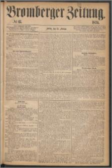 Bromberger Zeitung, 1870, nr 47