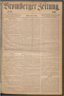 Bromberger Zeitung, 1870, nr 62