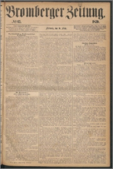 Bromberger Zeitung, 1870, nr 63