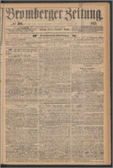 Bromberger Zeitung, 1871, nr 304