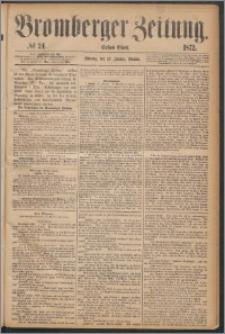 Bromberger Zeitung, 1872, nr 24