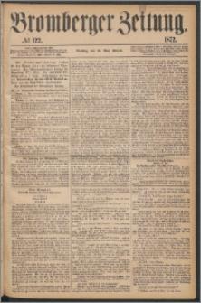 Bromberger Zeitung, 1872, nr 122