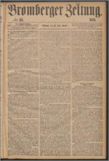 Bromberger Zeitung, 1872, nr 171