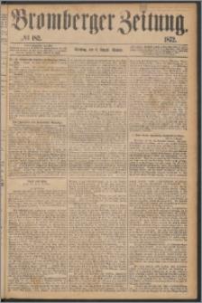 Bromberger Zeitung, 1872, nr 182