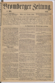 Bromberger Zeitung, 1872, nr 303