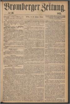 Bromberger Zeitung, 1873, nr 50