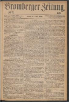Bromberger Zeitung, 1873, nr 77