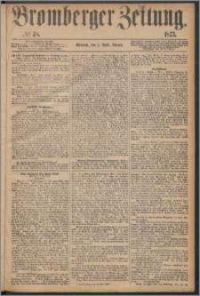 Bromberger Zeitung, 1873, nr 78