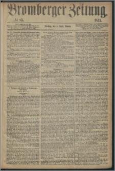 Bromberger Zeitung, 1873, nr 83