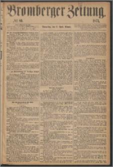 Bromberger Zeitung, 1873, nr 89