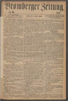 Bromberger Zeitung, 1873, nr 90