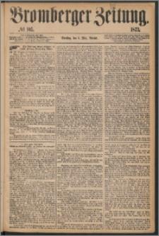 Bromberger Zeitung, 1873, nr 105