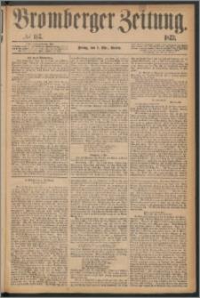 Bromberger Zeitung, 1873, nr 107