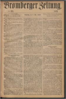 Bromberger Zeitung, 1873, nr 112