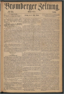 Bromberger Zeitung, 1873, nr 121