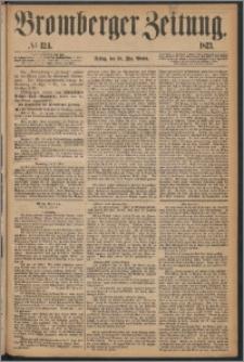 Bromberger Zeitung, 1873, nr 124