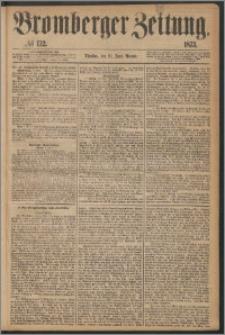 Bromberger Zeitung, 1873, nr 132