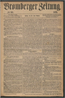 Bromberger Zeitung, 1873, nr 141