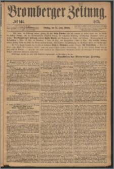 Bromberger Zeitung, 1873, nr 144