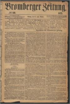 Bromberger Zeitung, 1873, nr 149