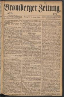 Bromberger Zeitung, 1874, nr 21