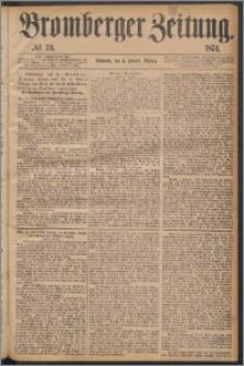Bromberger Zeitung, 1874, nr 29