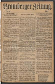 Bromberger Zeitung, 1874, nr 31
