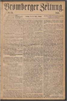 Bromberger Zeitung, 1874, nr 58