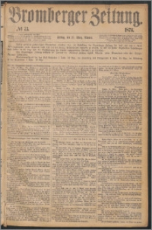 Bromberger Zeitung, 1874, nr 73