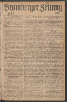 Bromberger Zeitung, 1874, nr 120