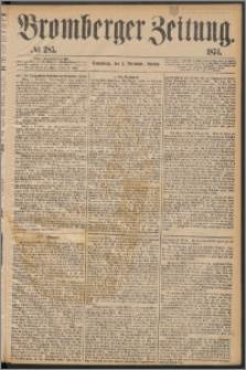 Bromberger Zeitung, 1874, nr 285