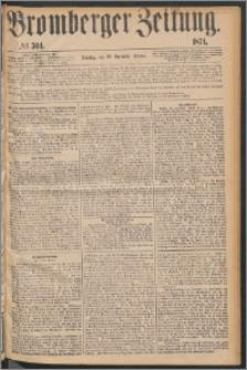 Bromberger Zeitung, 1874, nr 304