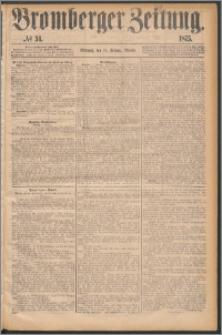 Bromberger Zeitung, 1875, nr 34