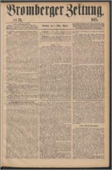 Bromberger Zeitung, 1875, nr 52