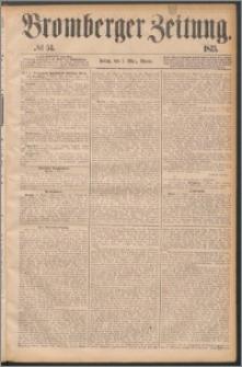 Bromberger Zeitung, 1875, nr 54