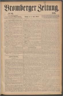 Bromberger Zeitung, 1875, nr 84