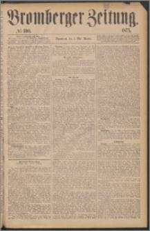 Bromberger Zeitung, 1875, nr 100