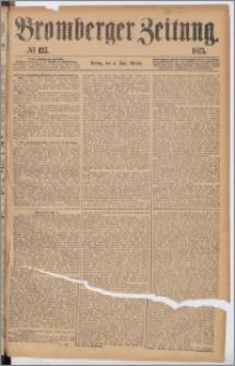Bromberger Zeitung, 1875, nr 127