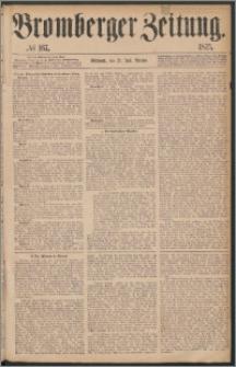 Bromberger Zeitung, 1875, nr 167