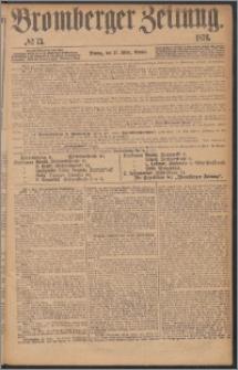 Bromberger Zeitung, 1876, nr 73