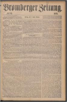 Bromberger Zeitung, 1876, nr 83