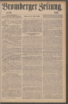 Bromberger Zeitung, 1876, nr 85