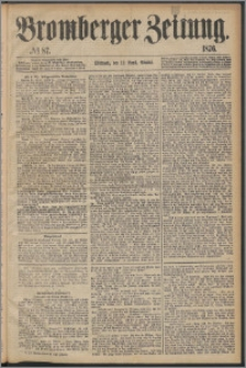 Bromberger Zeitung, 1876, nr 87