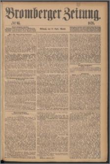 Bromberger Zeitung, 1876, nr 91