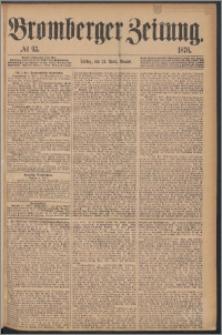 Bromberger Zeitung, 1876, nr 93