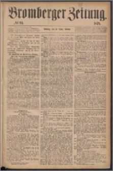 Bromberger Zeitung, 1876, nr 95