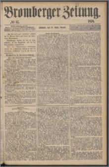 Bromberger Zeitung, 1876, nr 97